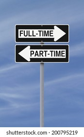 Modified one way street signs indicating full-time and part-time