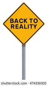 A modified road sign indicating Back to Reality