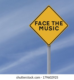 A modified road sign indicating Face the Music