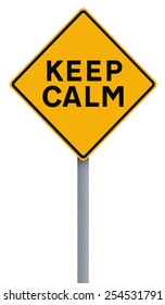 A modified road sign indicating Keep Calm