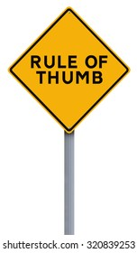 Modified road sign indicating Rule of Thumb
