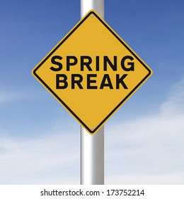 A modified road sign indicating Spring Break