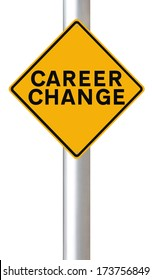 A modified road sign on career change