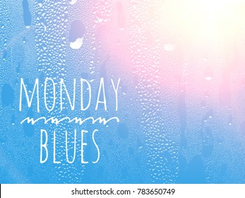 monday blues rainy day