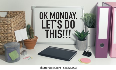Monday motivation concept in office