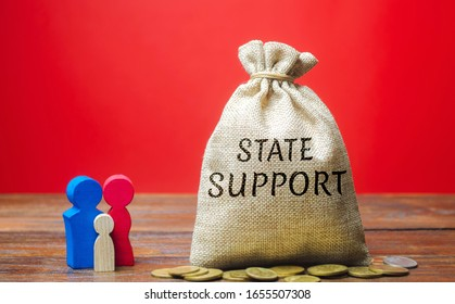 Money bag with the word State support and family. State pensions, benefits and guarantees of social protection. Cash payments. Social assistance to low-income families.