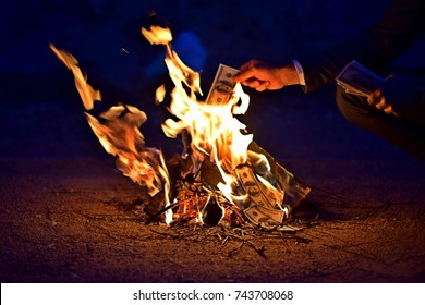 Money fire. Life is like in the photo.