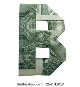 Money Origami LETTER B Character Folded with Real One Dollar Bill Isolated on White Background