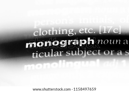 monograph word in a dictionary. monograph concept.