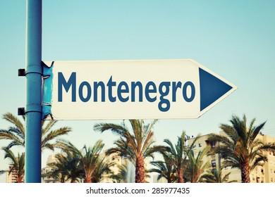 Montenegro Road Sign. Travel Destination