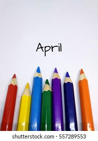Months concept using pencil color and month of April text