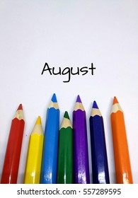 Months concept using pencil color and month of August text