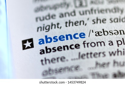 MONTREAL, CANADA - JULY 17, 2019: word absence in a dictionay with meaning. Close-up and selective focus.