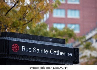 MONTREAL, CANADA - NOVEMBER 5, 2018: Street sign indicating Rue Sainte Catherine Street in Montreal, Quebec. Located in tdowntown, it is one of the most known and most active streets of the city