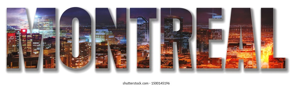 Montreal Text mixed with a Picture of the City at Night on Foreground on White Background