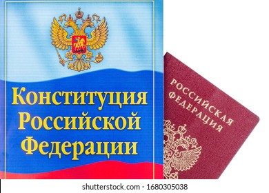 Moscow - 22 march 2020: Constitution of the Russian Federation with passport citizen on a white background.