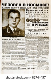 """MOSCOW, USSR - APRIL 13: Soviet newspaper """"Komsomolskaya Pravda """" with reporting about first manned flight in space and Yury Gagarin's portrait, on  April 13, 1961 in Moscow, USSR"""