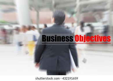 motion blur businessman walking to work, business objective, business management concept