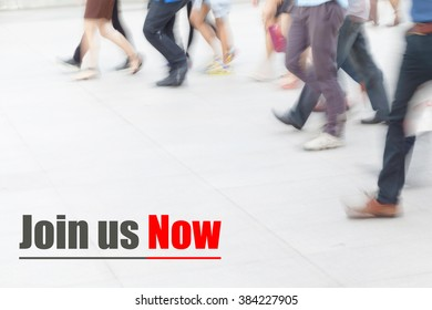 motion blur people walking, join us now, human resource concept