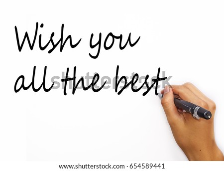Motivating Quotes Wish You All The Best With White Background