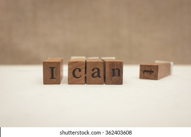 """Motivation concept: Changing """"I can't"""" into """"I can"""""""