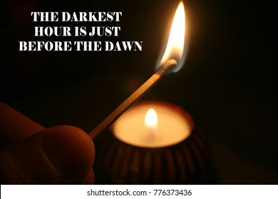 """Motivation To Keep Going """"The Darkest Hour Is Just Before The Dawn"""""""