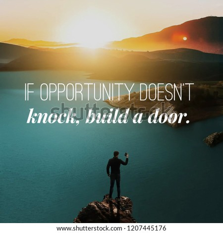 Motivation Quote Opportunity Doesnt Knock Build Stock Photo Edit