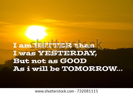 Motivation Quotes I Better Than Yesterday Stock Photo Edit Now