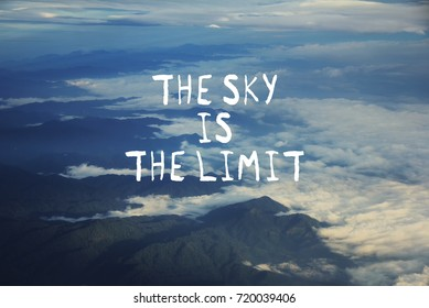 sky is the limit quote stock photos images photography