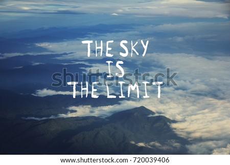 Motivation Quotes The Sky Limit Blurred Stockfoto Jetzt Bearbeiten