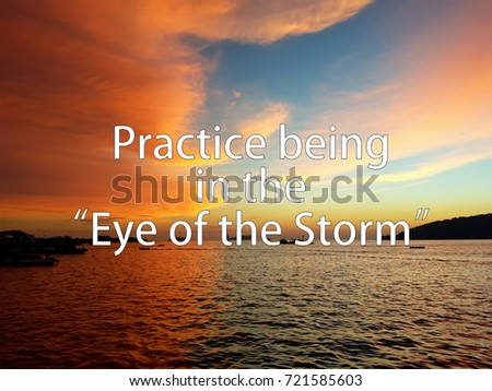 Lovely Eye Of The Storm Quotes