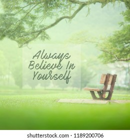 Motivational and inspiration quote - Always believe in yourself. Retro style
