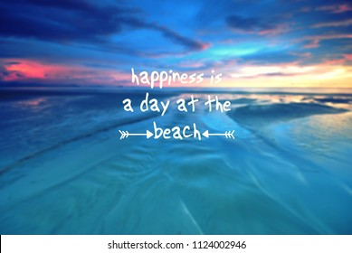 Motivational and inspiration quote- Happiness is a day at the beach. Retro style