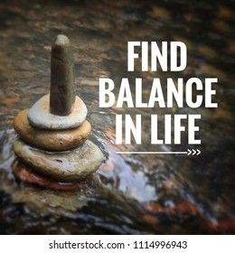 Motivational and inspirational quote - Find balance in life. With blurred vintage-styled background.