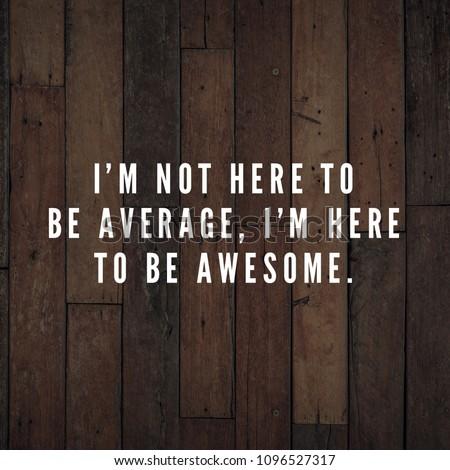 Motivational Inspirational Quote Life Motivation Inspiration Stock