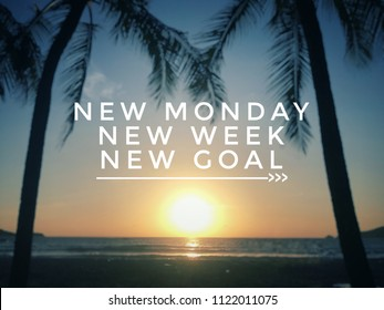 Motivational and inspirational quote - New Monday, new week, new goal. With blurred vintage-styled background.