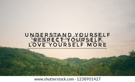 love and respect yourself