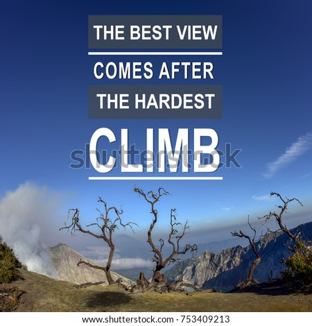 Motivational Inspirational Quotes Background Top Mountain Stock