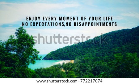 Motivational Inspirational Quotes Enjoy Every Moment Stock Photo