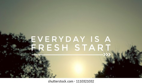 Royalty Free Everyday Is A Fresh Start Quotes Stock Images Photos