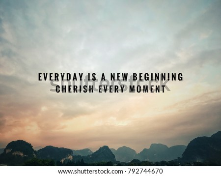 Motivational Inspirational Quotes Everyday New Beginning Stock Photo Simple Everyday Quotes