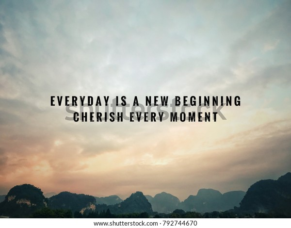 Motivational Inspirational Quotes Everyday New Beginning ...