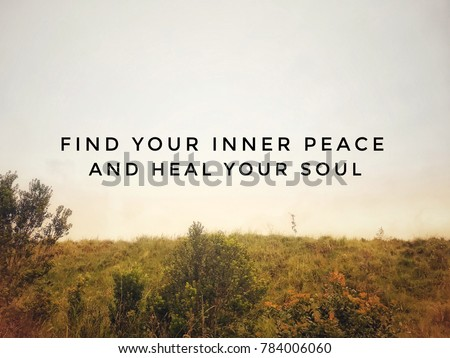 Motivational Inspirational Quotes Find Your Inner Stock Photo Edit New Finding Peace Quotes