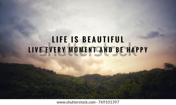 Motivational Inspirational Quotes Life Beautiful Live Signs Symbols Stock Image 769101397