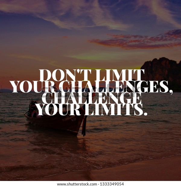 Motivational Inspirational Quotes Life Dont Limit Stock ...