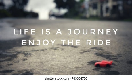 Enjoy the Ride Quote Images, Stock Photos & Vectors ...