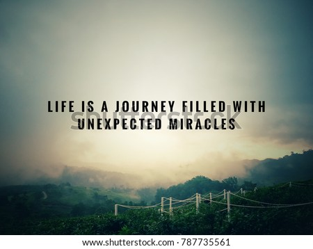 Motivational Inspirational Quotes Life Journey Filled Stock Photo
