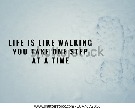 Motivational Inspirational Quotes Life Like Walking Stock Photo