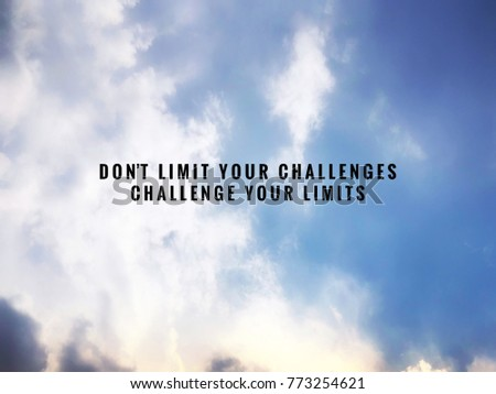 Motivational Inspirational Quotes Limit Your Challenges Stock Photo New Inspirational Quotes About Challenges