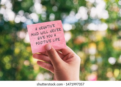 Motivational and inspirational quotes - A negative mind will never give you a positive life.